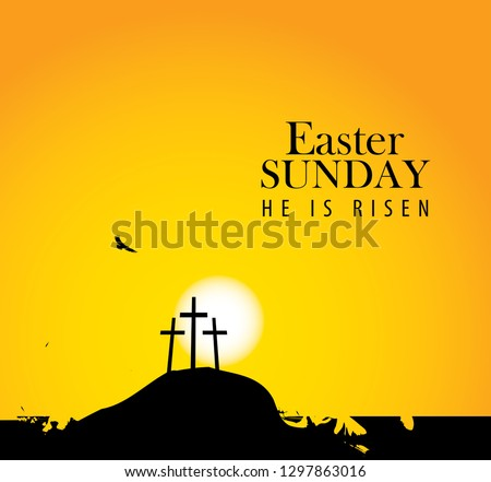 Vector landscape on religious theme with words Easter Sunday, He is risen. Easter illustration with mount Calvary and a silhouettes of three crosses at sunset. Banner for Easter or good Friday