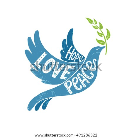 Vector lettering illustration - Dove of Peace - with values words Peace, Love, Hope. Hand drawn creative typography poster, tshirt, card