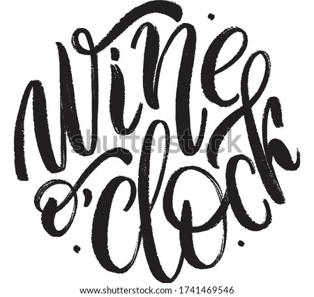 Vector Lettering Wine o`clock Poster Foto stock ©