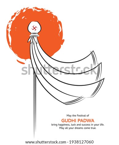 Vector Line Drawing Graphic Illustration Art for Gudhi Padwa, New Year Day of Chaitra Month in Hindu calendar celebrated as a Gudi Padwa, Ugadi; with greetings like Happy Blessing wishes for festival.