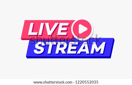Vector live stream logo bold 3d style with play button isolated on background for  blog, player, broadcast, website. online radio, media labels. Live stream banner. 10 eps