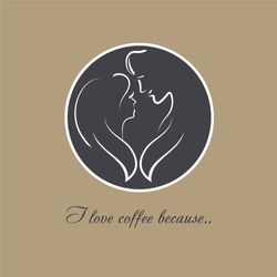 Vector logo Coffee Love. Two silhouettes of a romantic couple in love. A coffee cup top with image of young female and male.