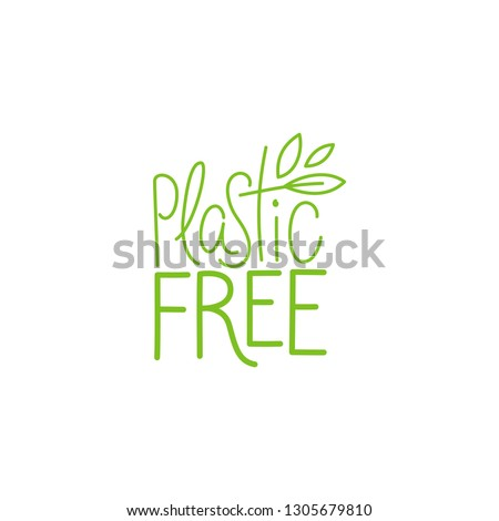 Vector logo design template and hand-lettering illustration in simple linear style - plastic free  - zero waste concept, recycle and reuse, reduce - ecological lifestyle and sustainable development