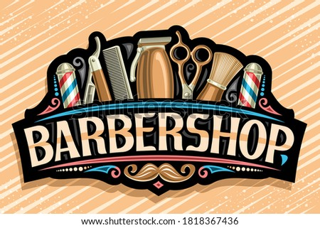 Vector logo for Barbershop, black decorative sign board with golden professional beauty accessories, unique letters for word barbershop, vintage signage for barber shop parlor with hipster mustache. Stock photo ©