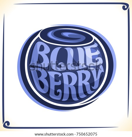 Vector logo for Blueberry, label with one whole berry for package of fresh juice or ice cream, price tag with original font for word blueberry inscribed in fruit shape, sticker for vegan grocery store