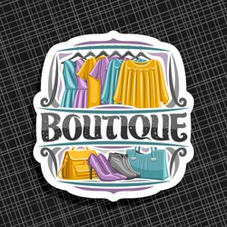 Vector logo for Boutique, cut paper label with illustration of women's dresses hanging on rack in a row, original brush typeface for word boutique, signboard with modern lady shoes and bags on shelf.