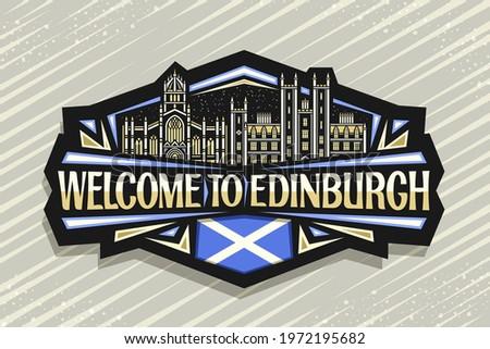 Vector logo for Edinburgh, black decorative sticker with line illustration of edinburgh city scape on dusk sky background, art design fridge magnet with unique letters for words welcome to edinburgh.
