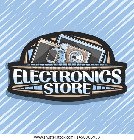 Vector logo for Electronics Store, black decorative price tag with illustration of set modern electronic products, sign board with original typeface for words electronics store on abstract background.