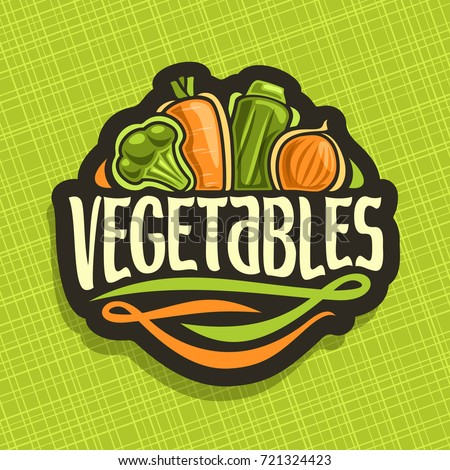Vector logo for fresh Vegetables: sign with raw broccoli, ripe carrot, zucchini, farming onion on geometric background, veg mix for vegan nutrition, label with original font for word vegetables.