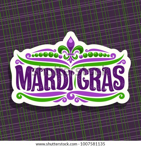 Vector logo for Mardi Gras Carnival, cut label with beads and symbol fleur de lis, original font for festive brush text mardi gras on purple abstract background, white sign for carnival in New Orleans