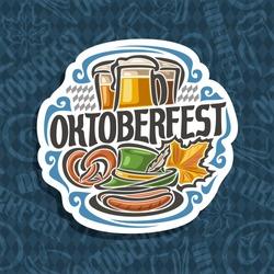 Vector logo for Oktoberfest on blue harlequin pattern: pilsner beer in 3 glass mug, lettering title - oktoberfest, pretzel, green hat for fest, oktober maple leaf, icon on rhomb background