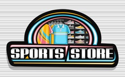 Vector logo for Sports Store, black decorative sign board with illustration of modern sporting shoes and new trendy clothes on rack in a row for activity lifestyle, unique font for words sports store.