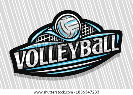 Vector logo for Volleyball Sport, dark modern emblem with illustration of flying ball in goal, unique lettering for grey word volleyball, sports sign with decorative flourishes and trendy line art.