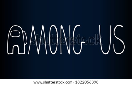 Vector logo of computer game Among Us. White stylish letters on dark gradient cosmic background.