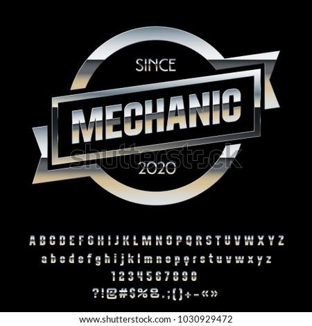 Vector Metallic Chrome Emblem Mechanic. Set of Silver Alphabet Letters, Numbers and punctuation Symbols