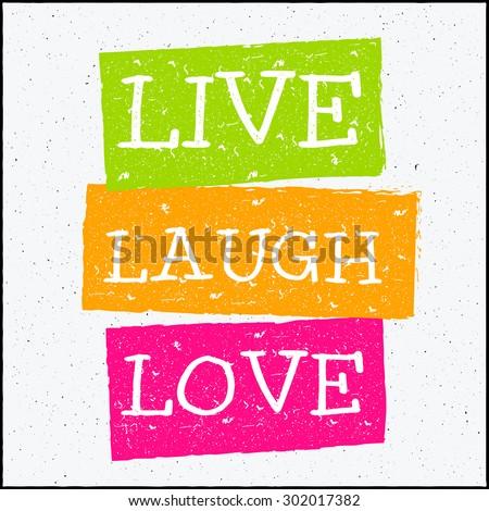 Vector modern design hipster illustration with phrase Live laugh love