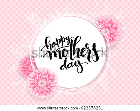 Vector mothers day greetings card with hand lettering - happy mother's day - with chrysanthemum flowers and doodle branches on checkered background.