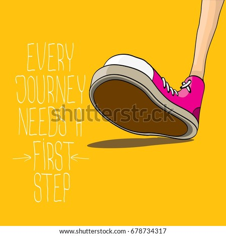 vector motivation quote Every journey needs a first step with colorful hand drawn vintage hipster sneakers isolated on orange background. First step concept background