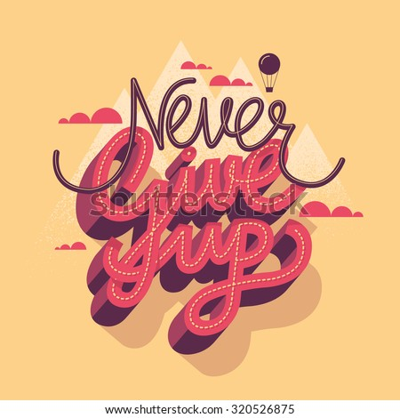 "Vector motivational poster ""Never give up"""