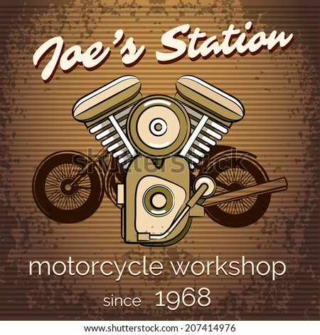 Vector motorcycle workshop poster for the repair and maintenance of motorbikes in retro vintage style on a brown lined square background with text - Joe's Station - motorcycle workshop since 1968