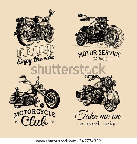 Vector motorcycles inspirational, advertising posters set. Hand sketched illustrations for MC badges or labels. Detailed bikes logos for custom company, chopper store, garage label, t-shirt print.