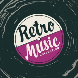 Vector music poster with vinyl record and calligraphic lettering Retro music collection in vintage style. Can be used as design elements for flyers, banners, cards, brochures, invitations