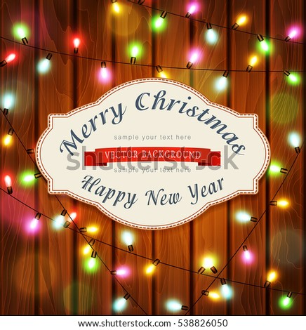 vector New Year , Christmas pattern with garlands on a wooden background.
