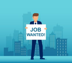 Vector of a unemployed man hand holding job wanted placard, searching for work on cityscape background