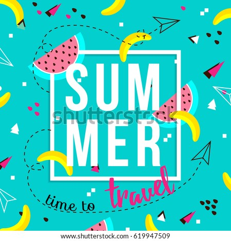 Vector of bright summer cards. Beautiful summer posters with watermelon, bananas and text. Time to travel. Memphis.Journal cards