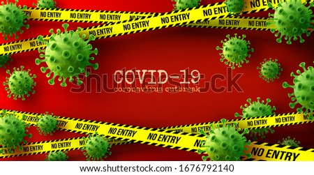 Vector of Coronavirus 2019-nCoV and Virus background with green disease cells and no entry tape on red background.COVID-19 Corona virus outbreaking and lockdown concept.Vector illustration eps 10