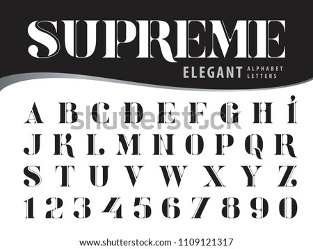 Vector of Elegant Alphabet Letters and numbers,Modern Serif Style fonts, Vintage and retro typography,Didot typeface, Black Letters set for Dollar Bill, Money,Label,Classical,Superior,Antique,