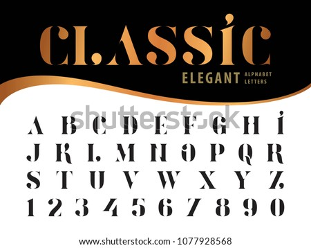 Vector of Elegant Alphabet Letters and numbers, Stencil Serif Style fonts, Vintage and retro typography, Condensed Letters set for Contemporary, Classical, Superior, Honor, Antique,