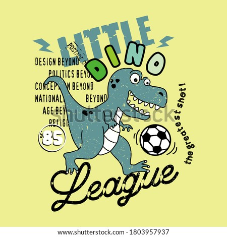 vector of football dino, little dino, league, the greatest shot, animal vector, cute dino, unique vector for t shirt