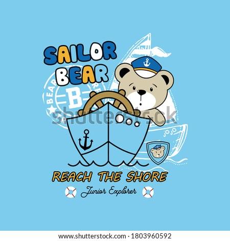 vector of sailor bear, reach the shore, cute bear, bear vector, junior explorer, cute sailor bear for t shirt