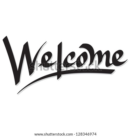 Vector of 'welcome' hand lettering - stock vector