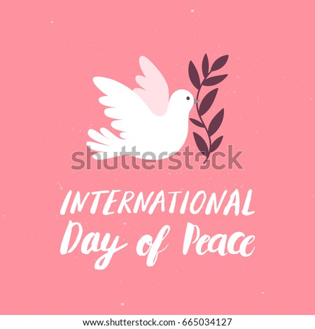 Vector pink background for International Day of peace. Concept illustration with dove of peace, olive branch and hand written text.