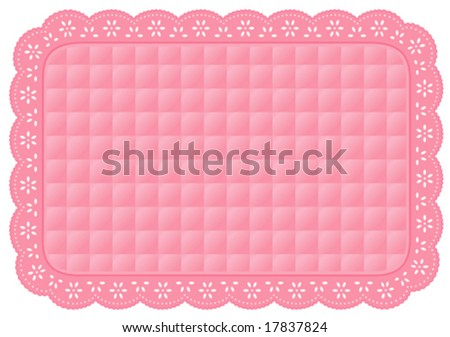 vector - Place Mat, quilted eyelet lace doily, pastel pink background and border for table setting, home decor, arts, crafts, scrapbooks, albums, backgrounds. Copy space. EPS8 compatible.