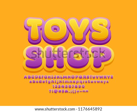 Vector Playful Sign Toys Shop. Children style Font. Funny Alphabet Letters, Numbers and Symbols