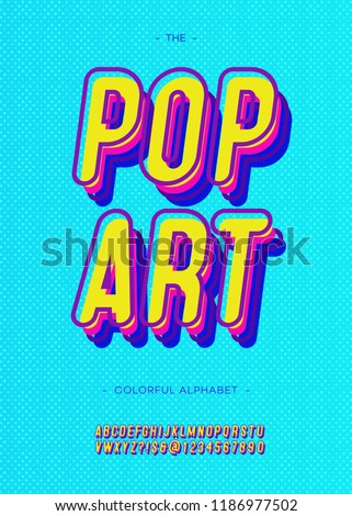 Vector pop art alphabet modern typography sans serif style for book, promotion, poster, decoration, t shirt, sale banner, printing on fabric. Cool 3d bold typeface. Trendy font. 10 eps