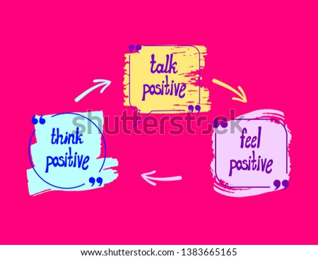 Vector Positive Lettering, Colorful Drawn Letterings on Bright Pink Background: Think Positive, Talk Positive, Feel Positive.