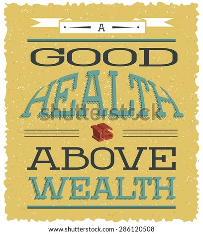 Vector poster about importance of health  Vintage placard with text