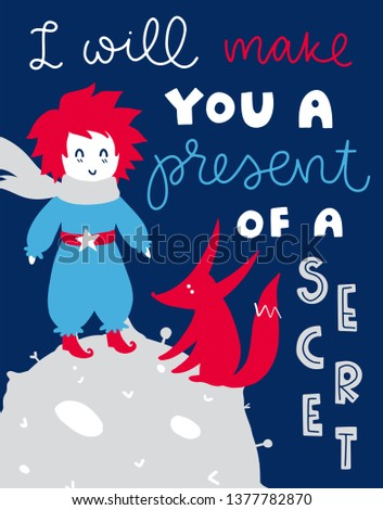 Vector poster with phrase, boy and fox. Typography card, color image. Fairytale theme. Design for t-shirt and prints.