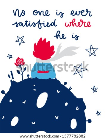 Vector poster with phrase, boy and planet. Typography card, color image. Fairytale theme. Design for t-shirt and prints.