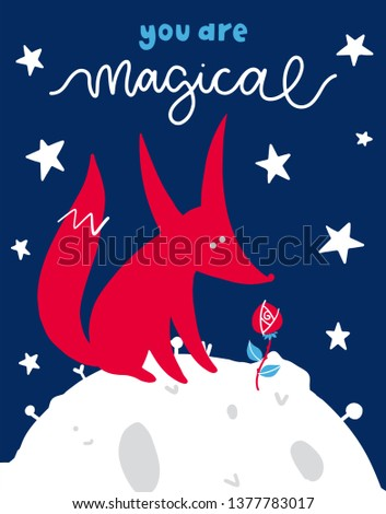 Vector poster with phrase, fox and planet. Typography card, color image. Fairytale theme. Design for t-shirt and prints. You are magical.