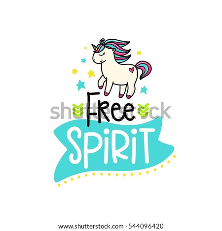 Vector poster with phrase, pony and decor elements. Typography card, color image. Free spirit. Design for t-shirt and prints.