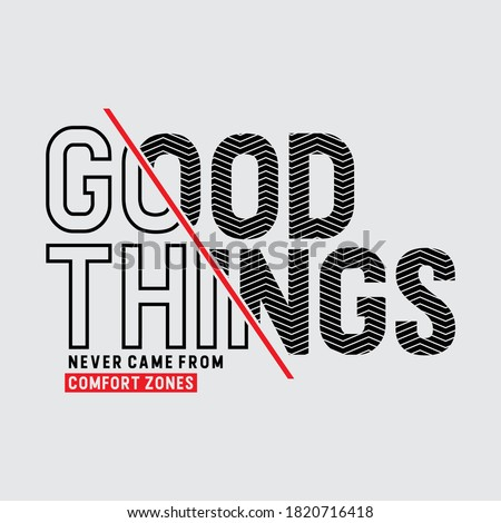 Vector poster with the phrase 'Good Things Come To Those Who Hustle'. Motivation Poster for office and home. Me Awesome Design for t-shirt and print. Сток-фото ©