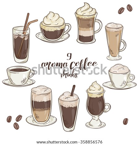 vector printable illustration with set of isolated cup of coffee drinks. Contains coffee, latte, mocha, cappuccino and others
