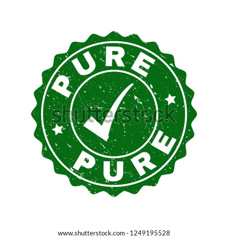 Vector Pure scratched stamp seal with tick inside. Green Pure imprint with scratced surface. Round rubber stamp imprint.