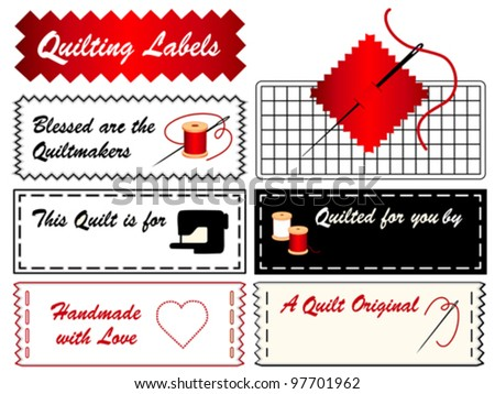vector - Quilting Sewing Labels, copy space to add name for handmade quilts, patchwork, applique, do it yourself crafts, hobby. Needle, thread, machine, mat, quilt maker, blessed, heart, love. EPS8.