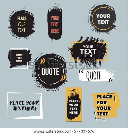 Vector quote collection. Hand drawn frames, square, rectangle and round speech boxes. Grunge brush texture